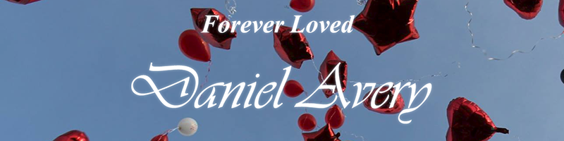 Forever Loved: Daniel Avery
